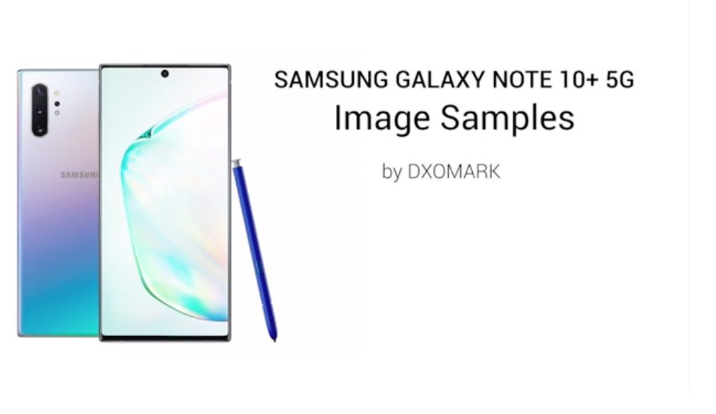 Samsung Galaxy Note10+ 5G Earns First Place in DxOMark's Test